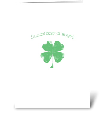 Lucky Day greeting card