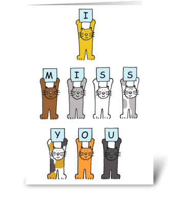 I miss you cats greeting card