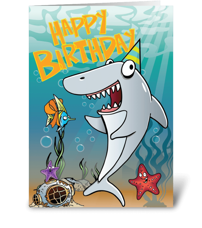 Shark Birthday Send This Greeting Card Designed By Tim Read