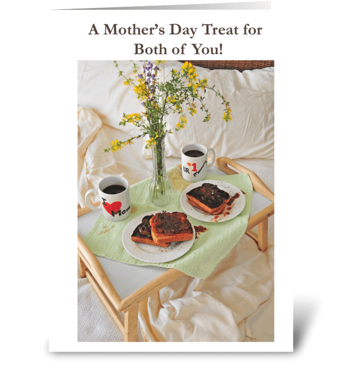 A mothers day treat for both of you send this greeting card a mothers day treat for both of you greeting card m4hsunfo