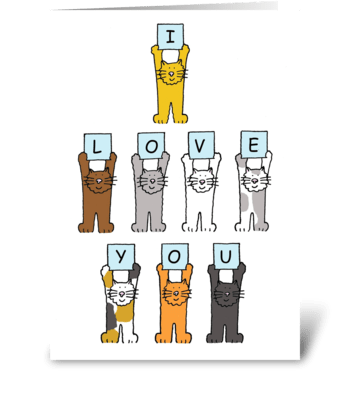 Cats saying 'I love you'. greeting card