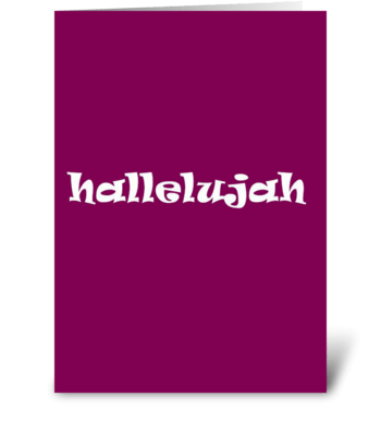 Hallelujah! greeting card