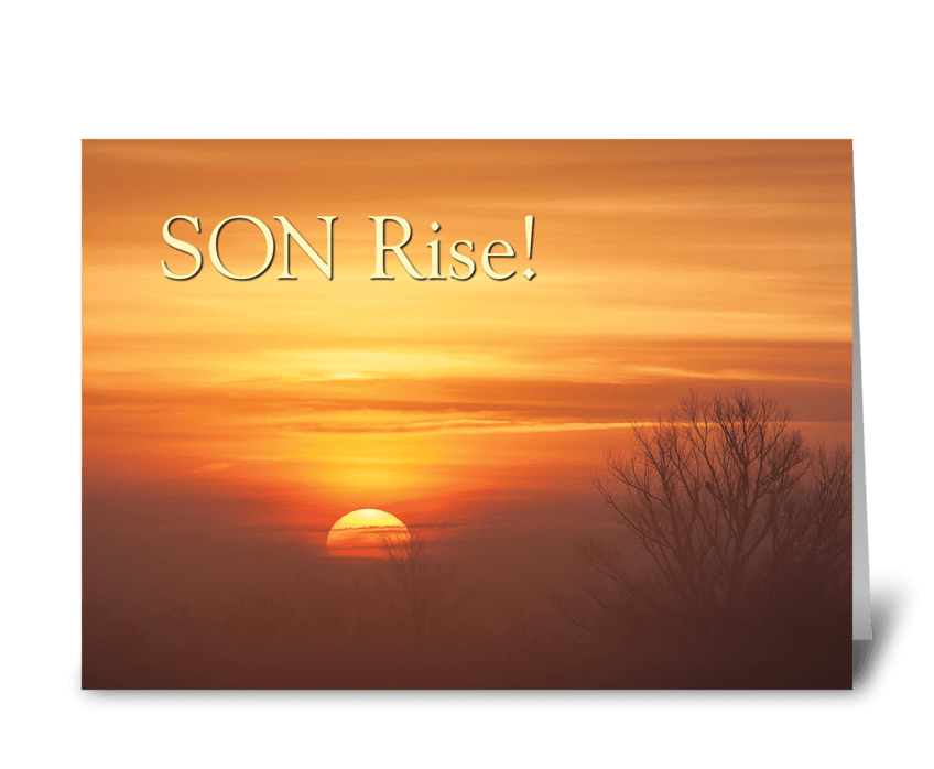 Son rise send this greeting card designed by jeff wessman card son rise greeting card m4hsunfo Images