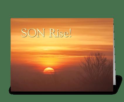 SON Rise! greeting card