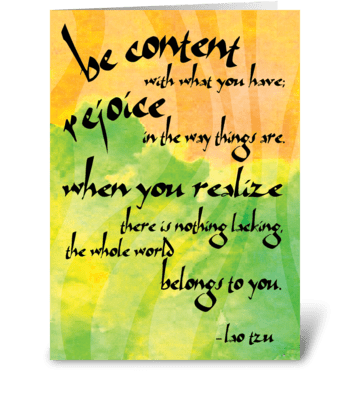 Lao Tzu Quote: Contentment greeting card