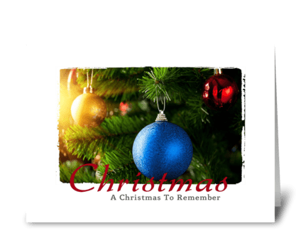 A Christmas to remember greeting card