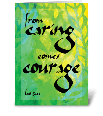 Lao Tzu Quote: Courage greeting card