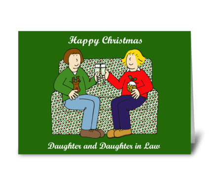 Happy Xmas Daughter and Daughter in Law greeting card