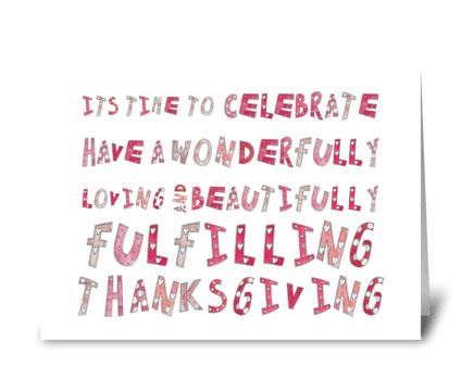 Celebrate Thanksgiving! greeting card