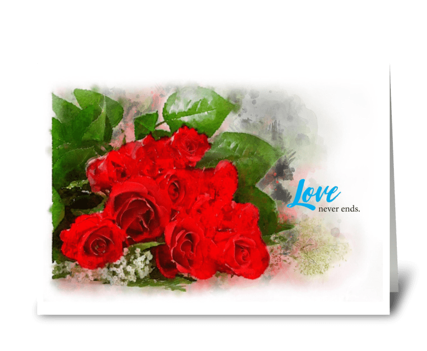 Love never ends greeting card