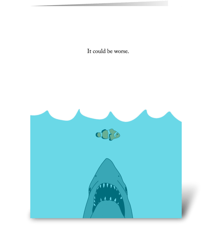 It Could be Worse greeting card
