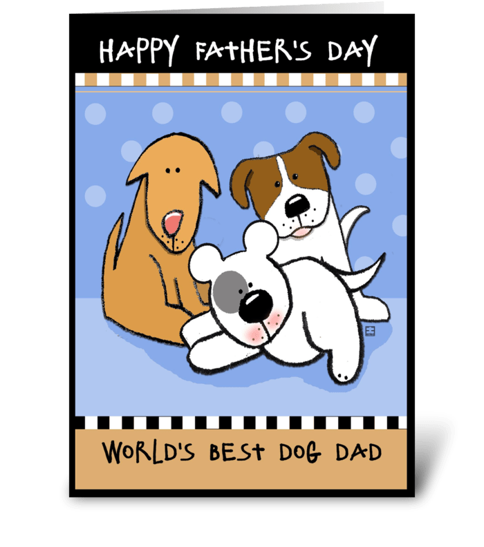Happy Father's Day World's Best Dog Dad greeting card