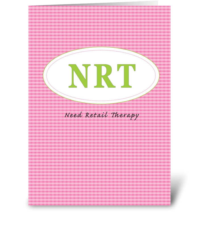 Need retail therapy greeting card