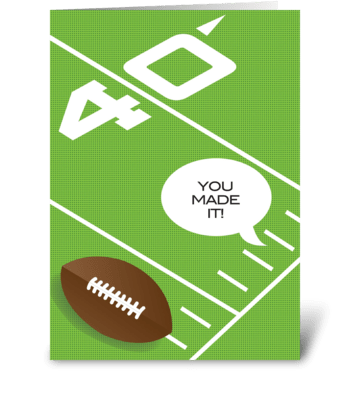 Reach the 40th yard greeting card