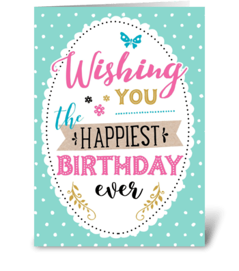 The Happiest Birthday greeting card