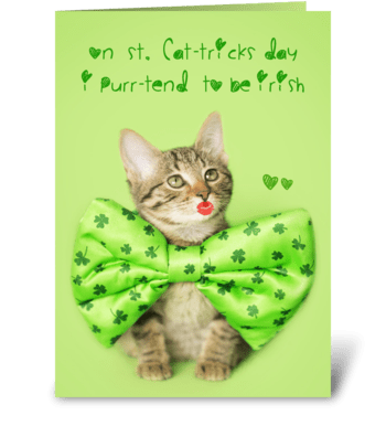 Kitty Purr-tends to be Irish greeting card