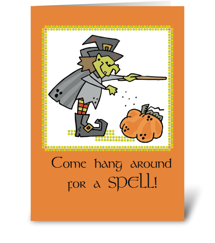 Hang Around a Spell, Halloween greeting card