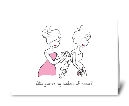 Matron of Honor greeting card