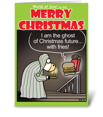 Ghost of Christmas Future....with fries! greeting card