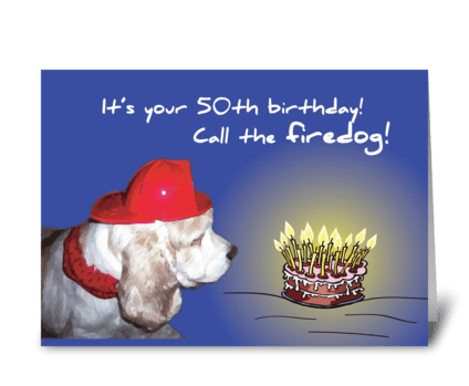 50th Birthday Firedog greeting card