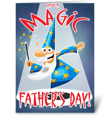 Have a Magic Father's Day greeting card