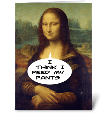 Mona Lisa Peed Her Pants Note Card greeting card