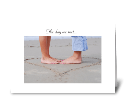 The day we met... greeting card