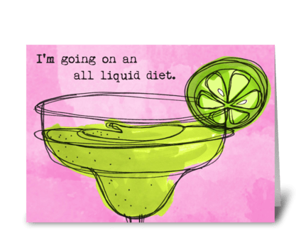 Diet Drinks Liquid greeting card