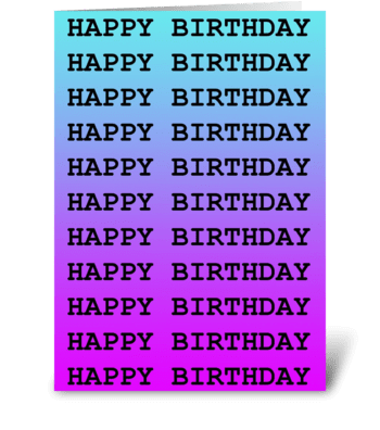 Happy Birthday Repeated Greeting Card