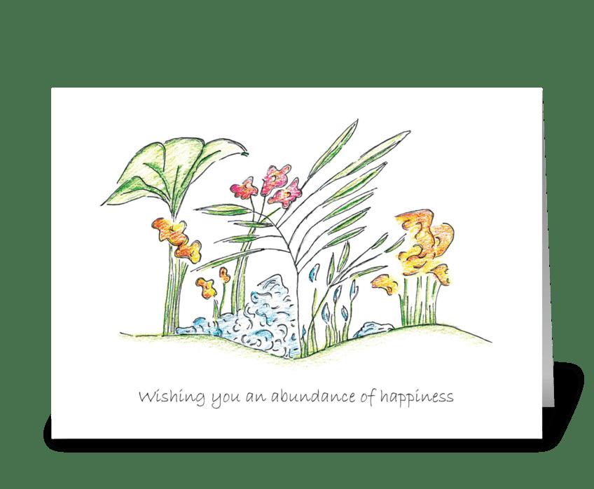 Wishing you an abundance of happiness greeting card