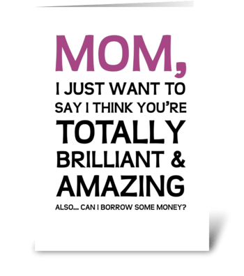 Totally brilliant and amazing greeting card