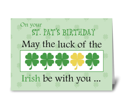 Birthday on St. Patrick's Day Luck greeting card
