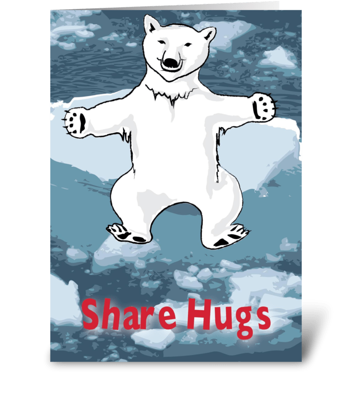 Global Warming: Share Hugs greeting card