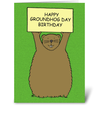 Groundhog Day Birthday greeting card