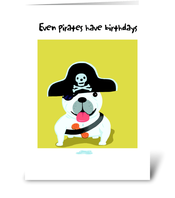 Bull Dog Pirate Birthday Send This Greeting Card Designed By