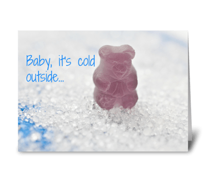 Baby, It's Cold Outside greeting card
