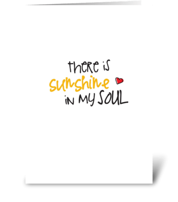 Sunshine in my Soul greeting card