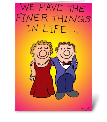 Finer Things greeting card