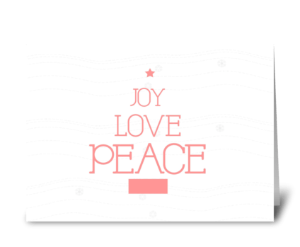 Joy Love Peace  greeting card