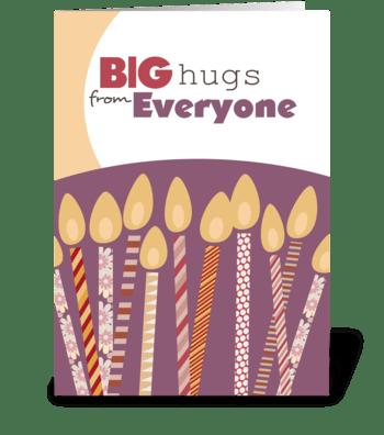 Big Hugs From Everyone - Happy Birthday greeting card