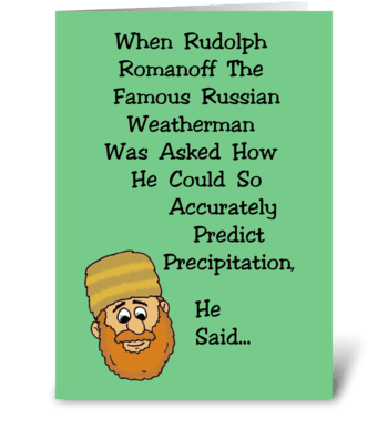 Famous Russian Weatherman greeting card