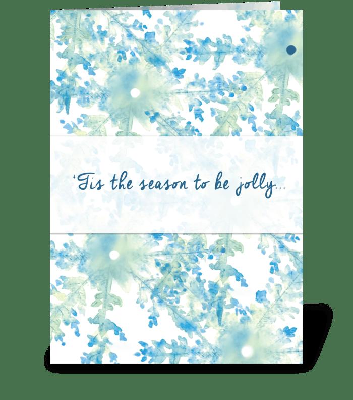 'Tis the season to be jolly greeting card