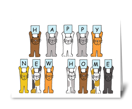 Cats saying 'Happy New Home'.  greeting card