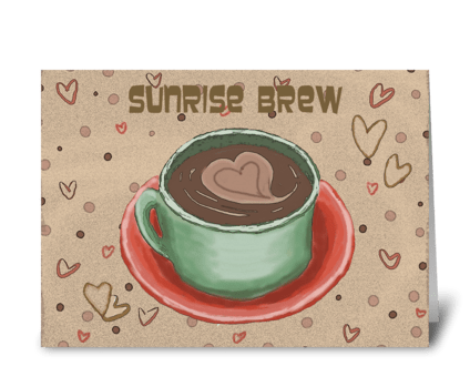 Sunrise Brew Card greeting card