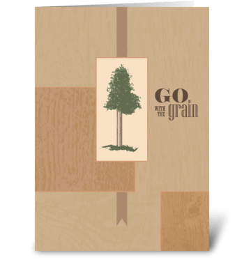 Go with the Grain - Happy Father's Day greeting card