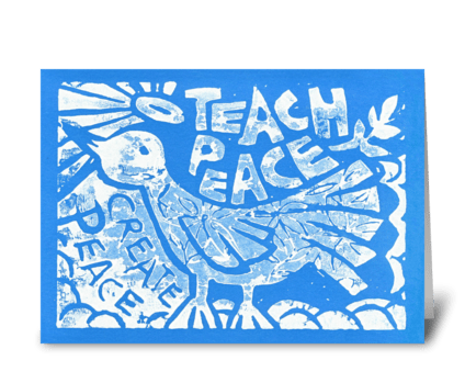 Teach Peace (Blue) greeting card