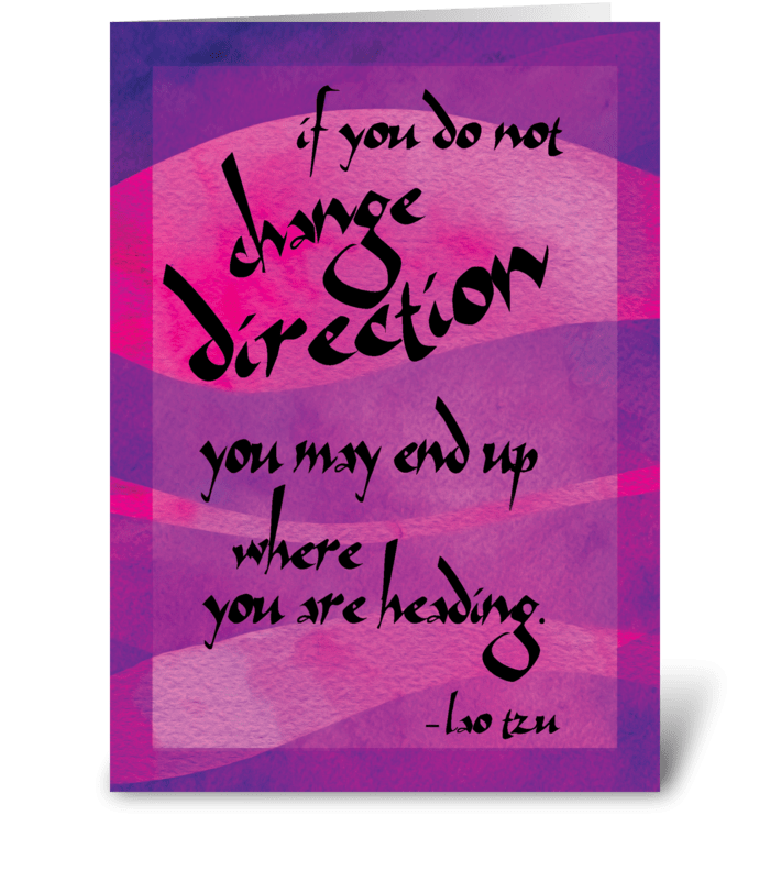 Lao Tzu Quote: Change greeting card