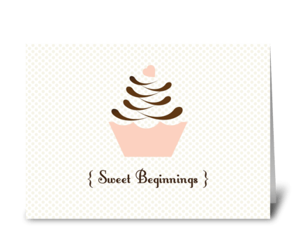 Sweet Beginnings greeting card