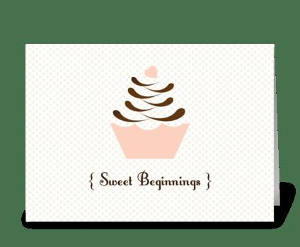 Sweet Beginnings greeting card