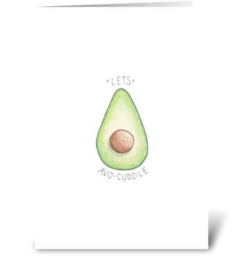 Lets Avo-cuddle greeting card